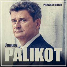 okładka Pierwszy milion. Jak zaczynał Janusz Palikot i Tadeusz Winkowskiaudiobook   MP3   Rajewski Maciej