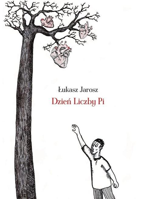 okładka Dzień Liczby Pi, Książka | Łukasz Jarosz