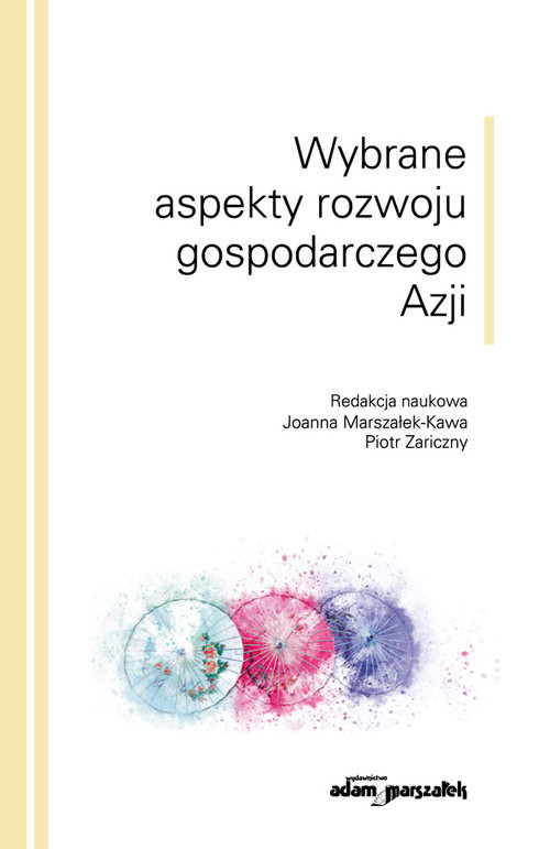 okładka Wybrane aspekty rozwoju gospodarczego Azji, Książka |