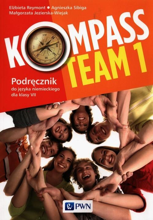 okładka Kompass Team 1 Podręcznik do języka niemieckiego dla klas 7-8, Książka | Elżbieta Reymont, Agnieszka Sibiga, Małgorzata Jezierska-Wiejak