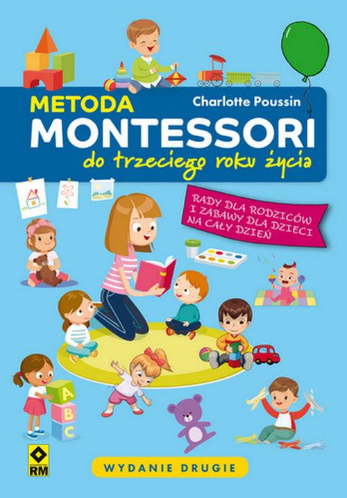 okładka Metoda Montessori do trzeciego roku życia, Książka | Poussin Charlotte