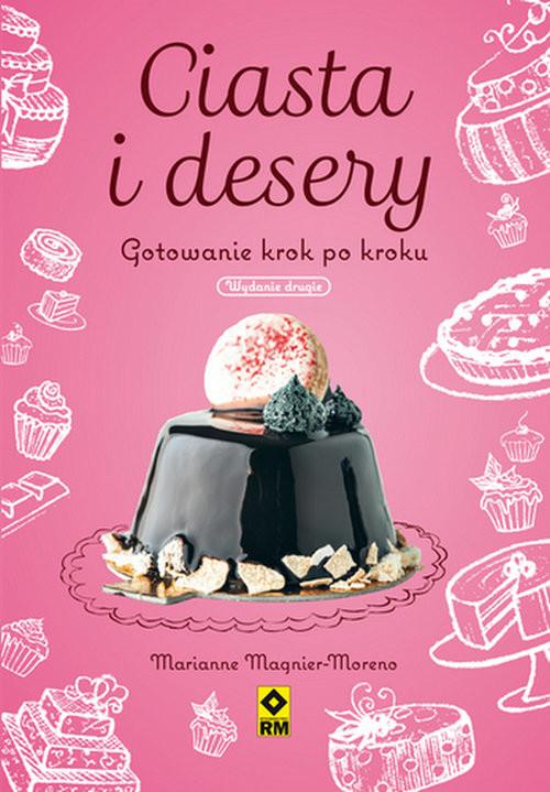 okładka Ciasta i desery. Gotowanie krok po kroku, Książka | Magnier-Moreno Marianne