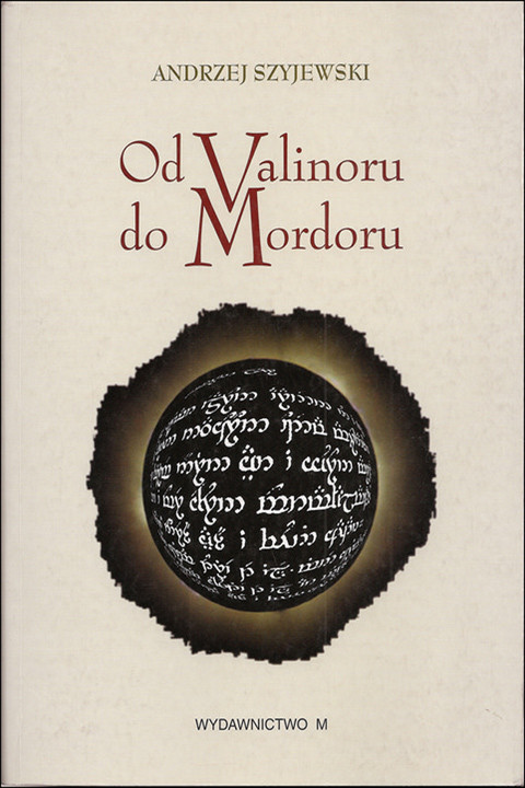 Od Valinoru do Mordoru