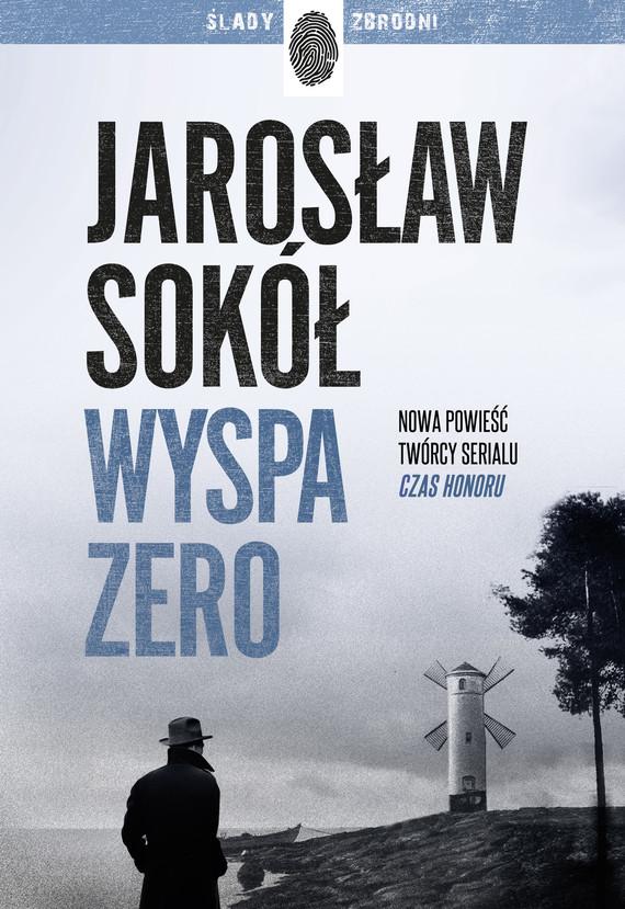 okładka Wyspa zeroebook | epub, mobi | Jarosław Sokół