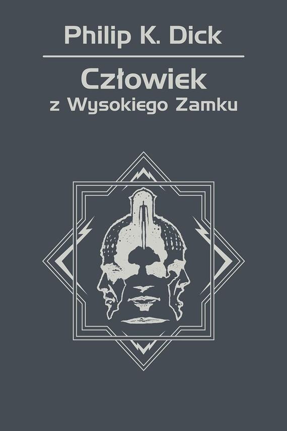 okładka Człowiek z Wysokiego Zamkuebook | epub, mobi | Philip K. Dick