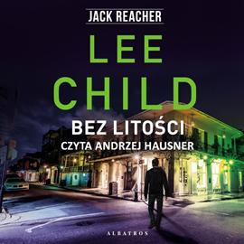 okładka Bez litościaudiobook | MP3 | Lee Child