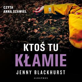 okładka Ktoś tu kłamie, Audiobook   Blackhurst Jenny