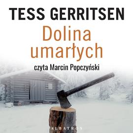 okładka Dolina umarłychaudiobook   MP3   Tess Gerritsen