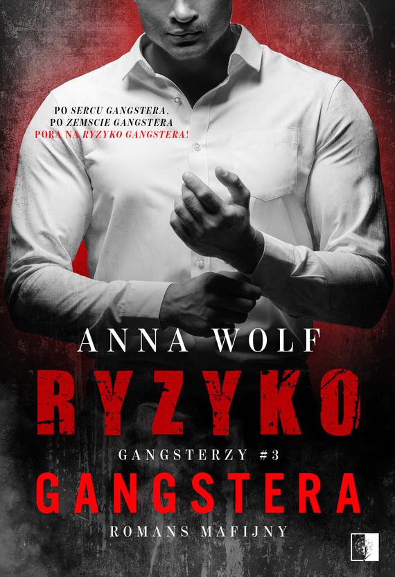 okładka Ryzyko gangstera, Ebook   Anna Wolf