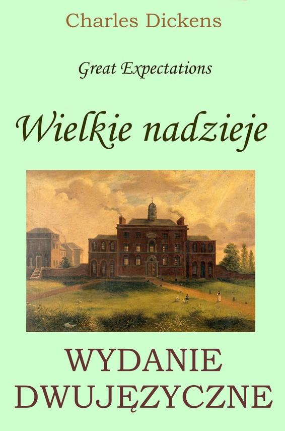 okładka Wielkie nadzieje. Wydanie dwujęzyczne polsko-angielskie z gratisamiebook | epub, mobi | Charles Dickens