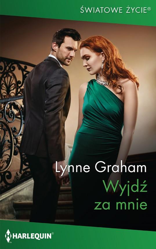 okładka Wyjdź za mnie, Ebook | Lynne Graham