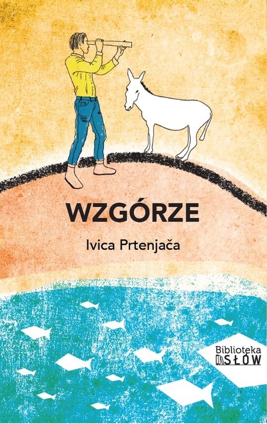 okładka Wzgórzeebook   pdf   Ivica  Prtenjača