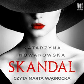 okładka Skandalaudiobook | MP3 | Nowakowska Katarzyna