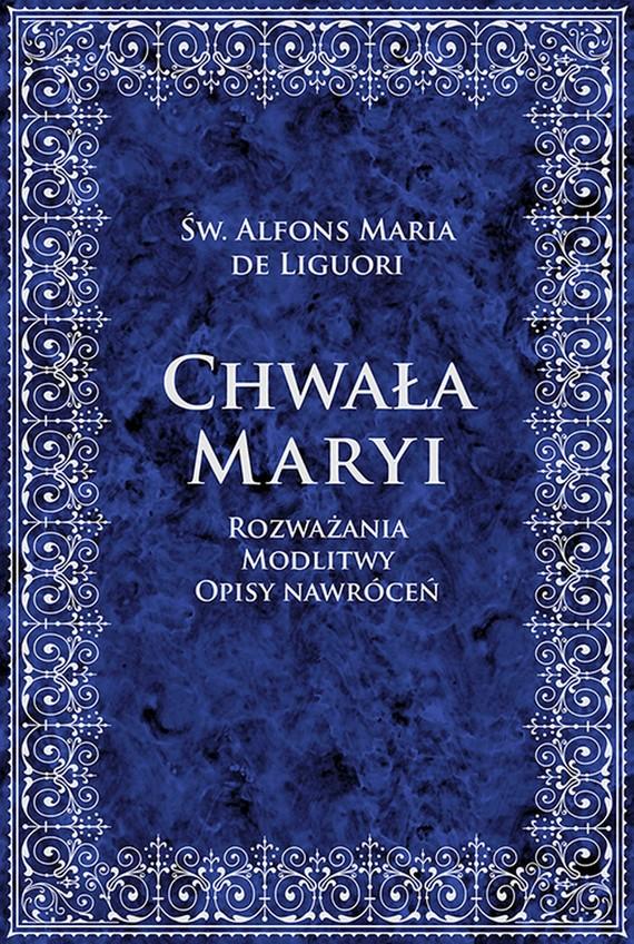 okładka Chwała Maryiebook | epub, mobi | Alfons Maria Liguori