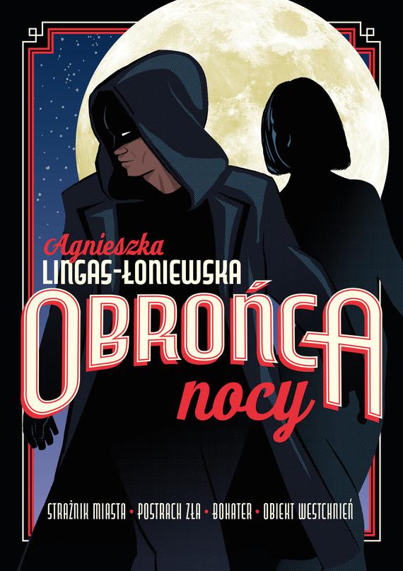 okładka Obrońca nocy, Ebook | Agnieszka Lingas-Łoniewska