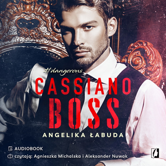 okładka Cassiano boss. Dangerous. Tom 1, Audiobook | Angelika Łabuda