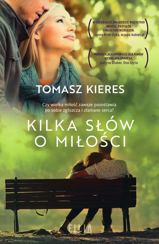 okładka Kilka słów o miłości, Ebook | Tomasz Kieres