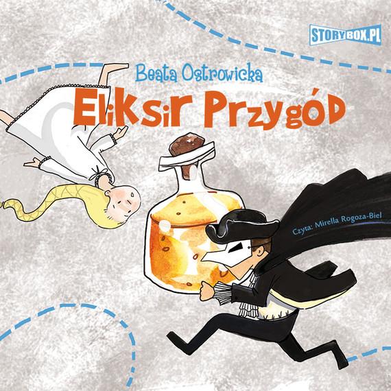 okładka Eliksir przygód, Audiobook   Beata Ostrowicka