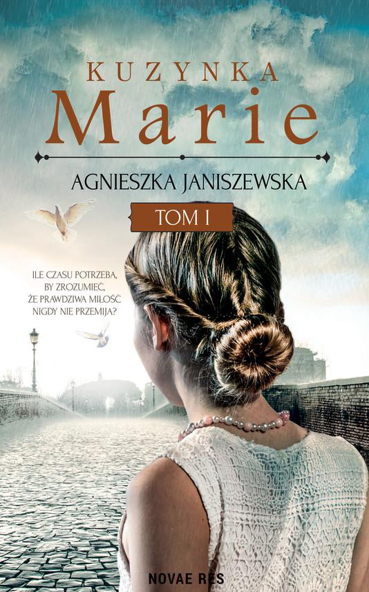 okładka Kuzynka Marie Tom I, Ebook | Agnieszka  Janiszewska