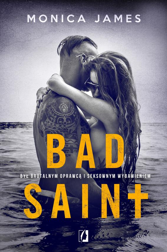 okładka Bad Saintebook | epub, mobi | Monica James
