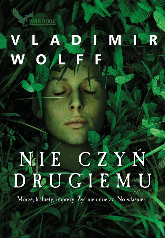 okładka Nie czyń drugiemu, Ebook | Vladimir Wolff