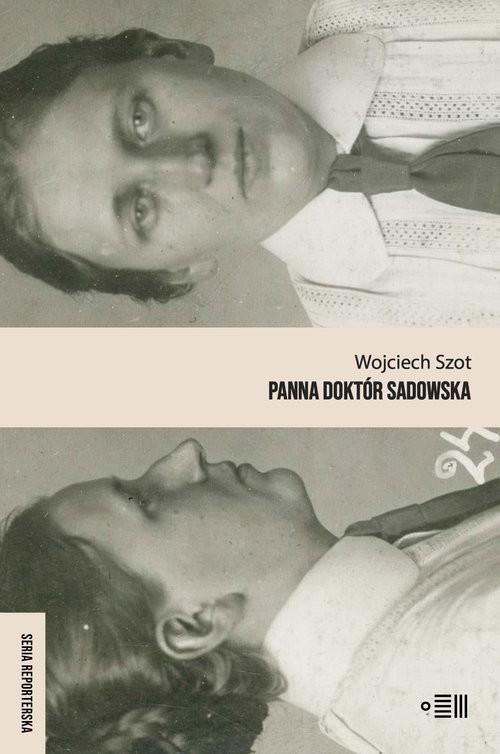 okładka Panna doktór Sadowska, Książka | Szot Wojciech