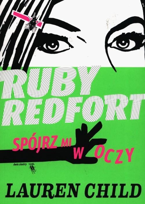 okładka Ruby Redfort Spójrz mi w oczy, Książka   Child Lauren