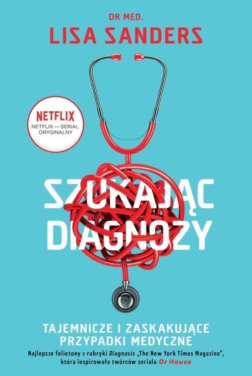 okładka Szukając diagnozyksiążka |  | Lisa Sanders