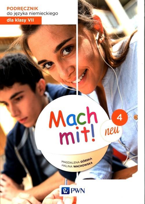 okładka Mach mit! neu 4 Podręcznik 7 Szkoła podstawowa, Książka | Magdalena Górska, Halina Wachowska