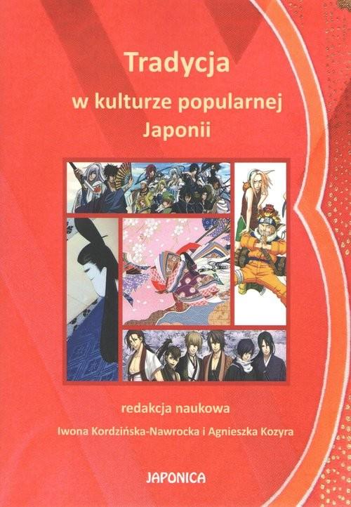 okładka Tradycja w kulturze popularnej Japonii, Książka |