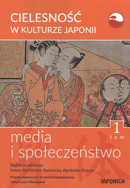 okładka Cielesność w kulturze Japonii Tom 1 Media i społeczeństwo, Książka |