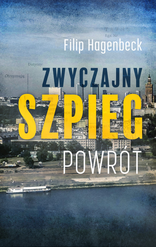 okładka Zwyczajny szpieg. Powrót, Ebook | Hagenbeck Filip