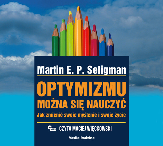 okładka Optymizmu można się nauczyćaudiobook | MP3 | Martin Seligman