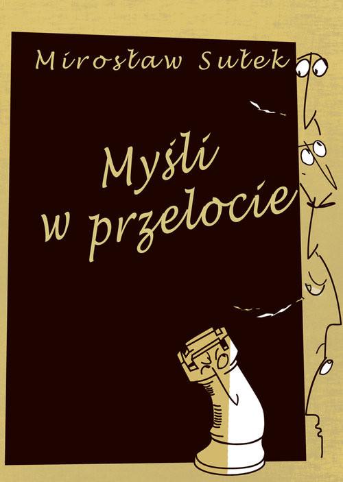 okładka Myśli w przelocie, Książka | Sułek Mirosław