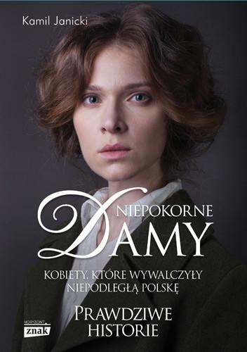 okładka Niepokorne damy, Książka   Kamil Janicki