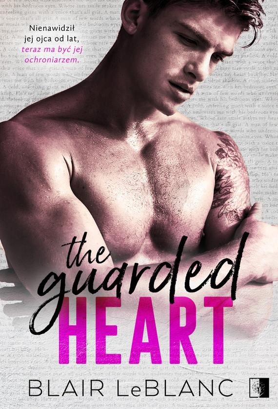 okładka The Guarded Heartebook | epub, mobi | Blair LeBlanc