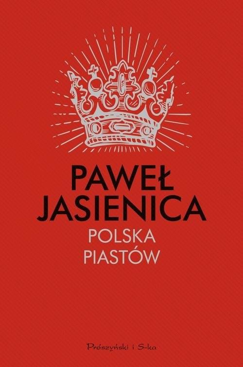 okładka Polska Piastów, Książka   Paweł Jasienica
