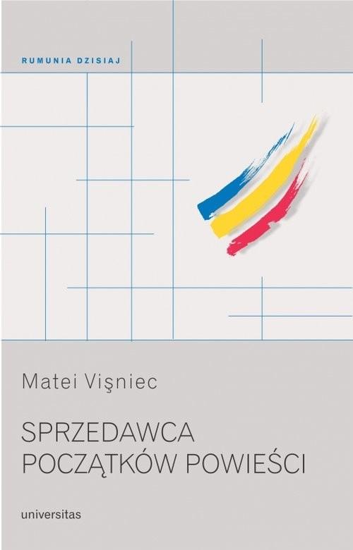 okładka Sprzedawca początków powieści, Książka | Vişniec Matei