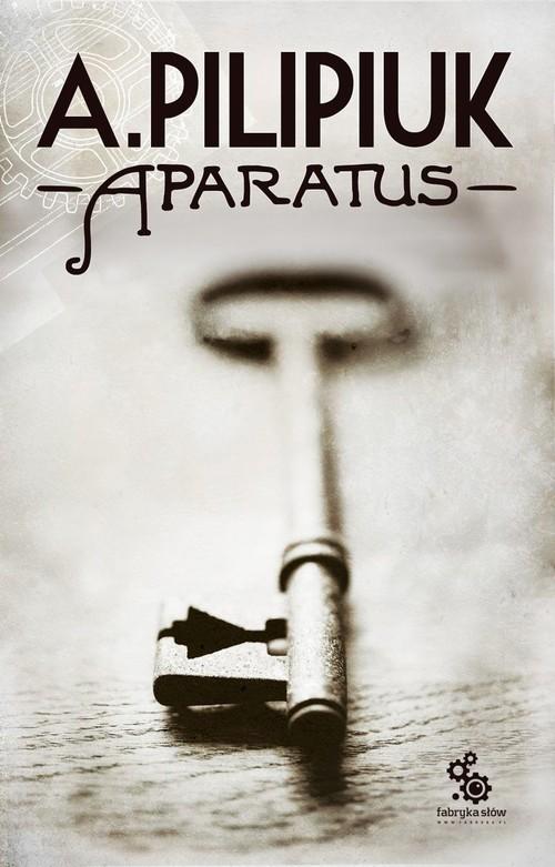 okładka Aparatus, Książka | Andrzej Pilipiuk