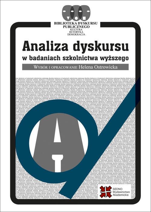 okładka Analiza dyskursu w badaniach szkolnictwa wyższego, Książka   Johannes Angermuller, Sousa Sofia Branco, Julian Hamann, Felicitas Macgilchrist, Jens Maeße