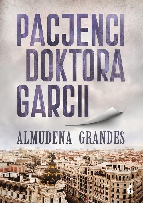 okładka Pacjenci doktora Garcii, Książka | Grandes Almudena