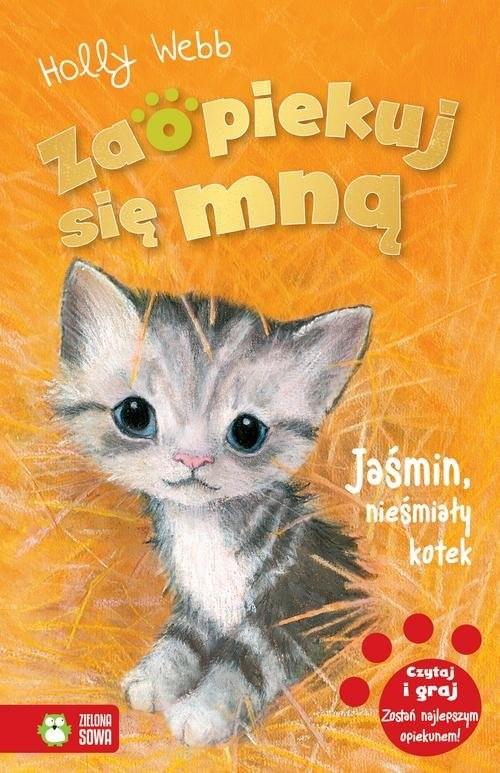 okładka Zaopiekuj się mną Jaśmin, nieśmiały kotekksiążka |  | Holly Webb