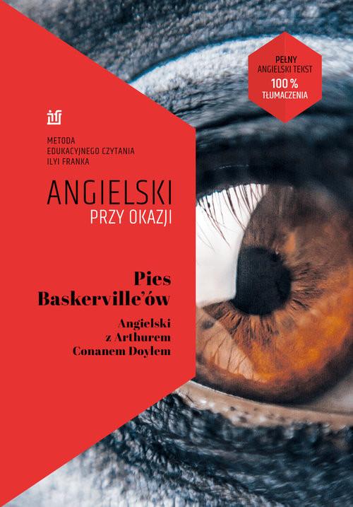 okładka Pies Baskerville'ów. Angielski z Arthurem Conanem Doylem., Książka | Doyle Arthur Ignatius Conan, Ilya Frank