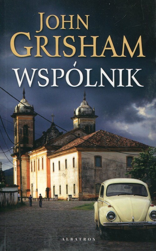 okładka Wspólnik, Książka | John  Grisham