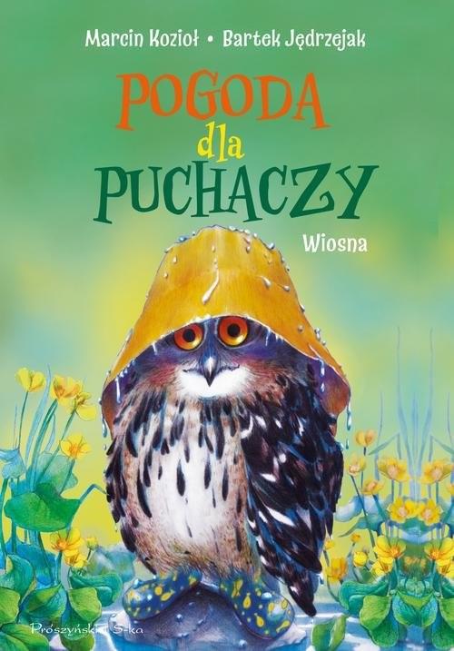 okładka Pogoda dla puchaczy Wiosna, Książka   Bartek Jędrzejak, Marcin Kozioł