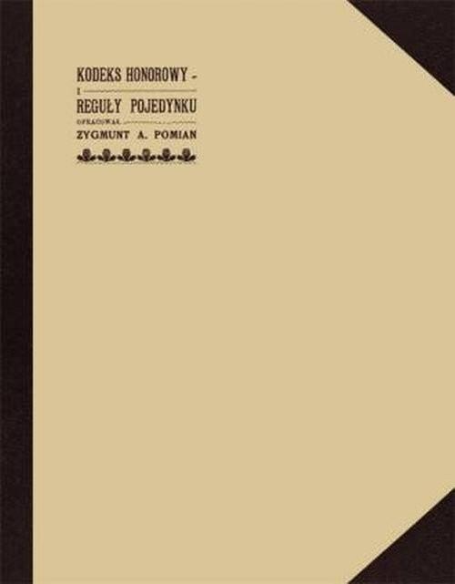okładka Kodeks honorowy i reguły pojedynku, Książka | Pomian Zygmunt