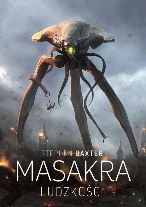 okładka Masakra ludzkości, Książka | Stephen Baxter
