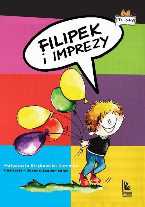 okładka Filipek i imprezy, Książka | Małgorzata Strękowska-Zaremba