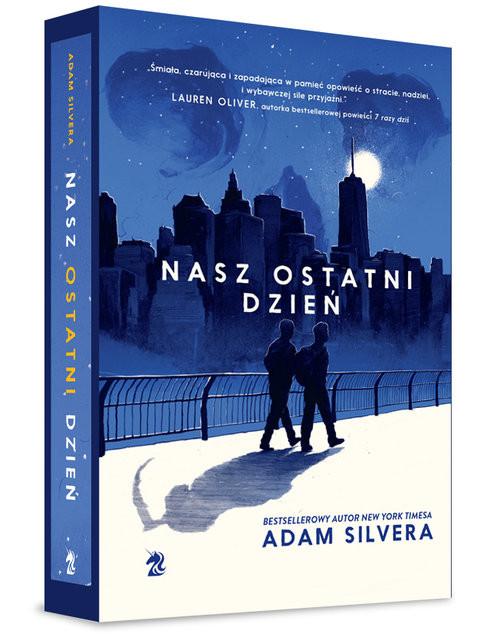 okładka Nasz ostatni dzień, Książka | Adam Silvera