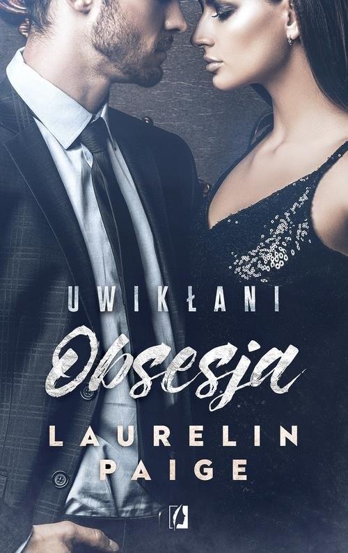 okładka Uwikłani Tom 2 Obsesja, Książka | Laurelin Paige